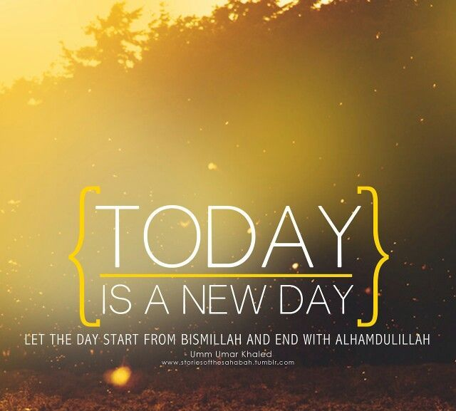 New Day New Reason To Smile Piece Of Islam